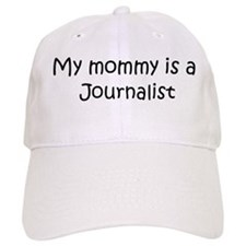 Mommy is a Journalist Baseball Cap
