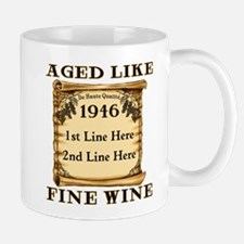 Fine Wine 1946 Small Small Mug