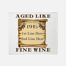 Fine Wine 1945 Throw Blanket