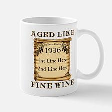 Fine Wine 1936 Mug