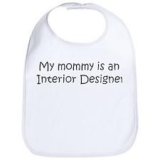Mommy is a Interior Designer Bib