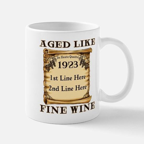 Fine Wine 1923 Mug