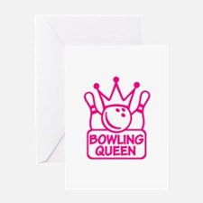Bowling Queen Greeting Card