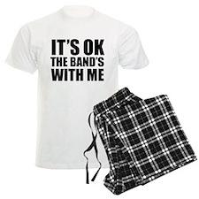 The band's with me Pajamas
