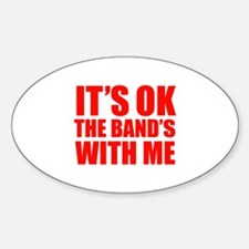 The band's with me Decal