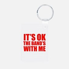 The band's with me Keychains