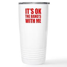 The band's with me Travel Mug