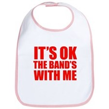 The band's with me Bib