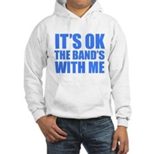 The band's with me Hoodie