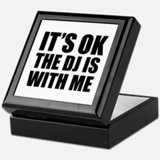 The dj is with me Keepsake Box