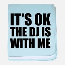 The dj is with me baby blanket