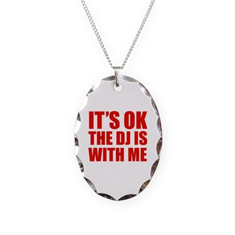 The dj is with me Necklace Oval Charm
