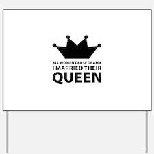 Drama Queen Yard Sign