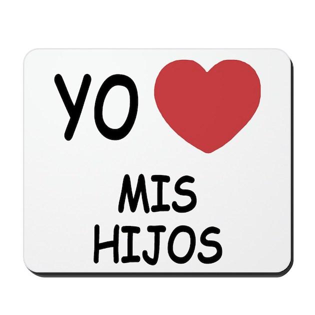 Yo Amo Mis Hijos Mousepad By Yo Amo Mucho