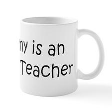 Mommy is a Anatomy Teacher Mug