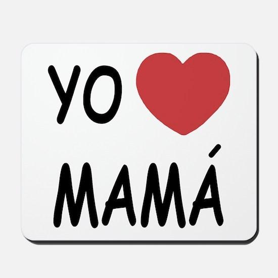 Yo amo mama Mousepad