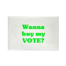 Buy My Vote Rectangle Magnet