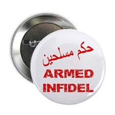 "Arabic Armed Infidel 2.25"" Button"