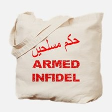 Arabic Armed Infidel Tote Bag