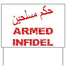 Arabic Armed Infidel Yard Sign