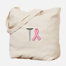 Screw Breast Cancer Tote Bag