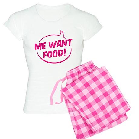 Me want food! Women's Light Pajamas