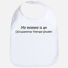 Mommy is a Occupational Thera Bib