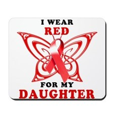 I Wear Red for my Daughter Mousepad