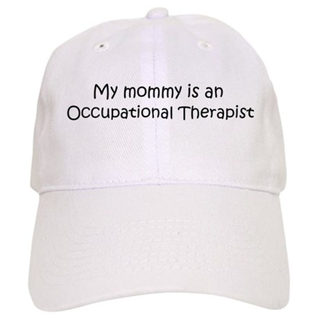 Mommy is a Occupational Thera Cap