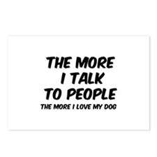 The more I talk to people Postcards (Package of 8)