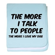 The more I talk to people baby blanket