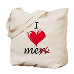 I Love Me (Men) Tote Bag