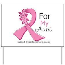 Aunt Breast Cancer Ribbon Yard Sign