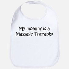 Mommy is a Massage Therapist Bib