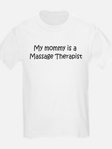Mommy is a Massage Therapist Kids T-Shirt