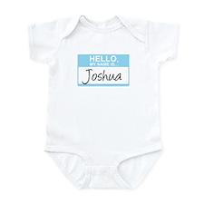 Hello, My Name is Joshua - Infant Bodysuit