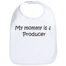 Mommy is a Producer Bib