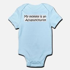 Mommy is a Acupuncturist Infant Creeper