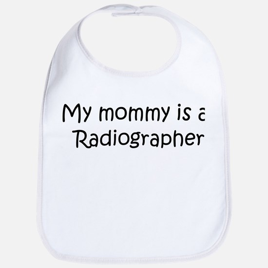 Mommy is a Radiographer Bib