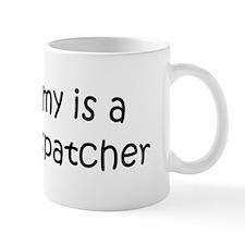 Mommy is a Radio Dispatcher Mug