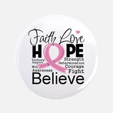 "Faith Hope Breast Cancer 3.5"" Button (100 pack)"
