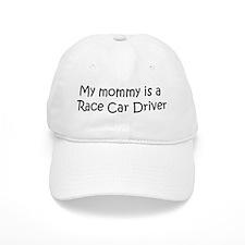Mommy is a Race Car Driver Baseball Baseball Cap
