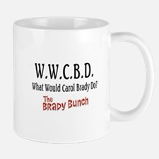 What Would Carol Brady Do? Mug