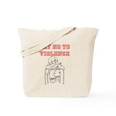 Say No to Violence Tote Bag