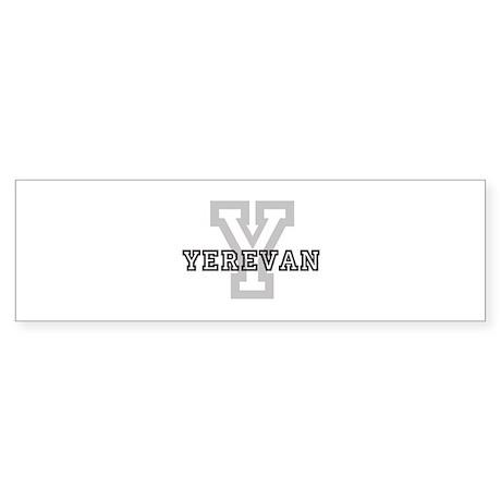 Letter Y: Yerevan Bumper Sticker