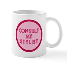 Consult My Stylist Mug - Pink