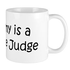 Mommy is a Magistrate Judge Mug