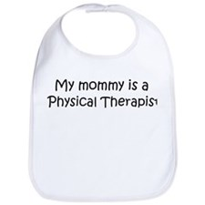 Mommy is a Physical Therapist Bib