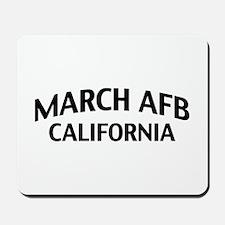 March AFB California Mousepad