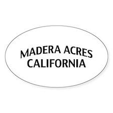 Madera Acres California Decal